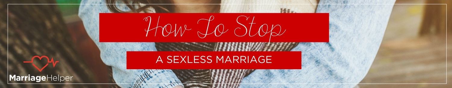 How To Stop A Sexless Marriage Graphic.jpg