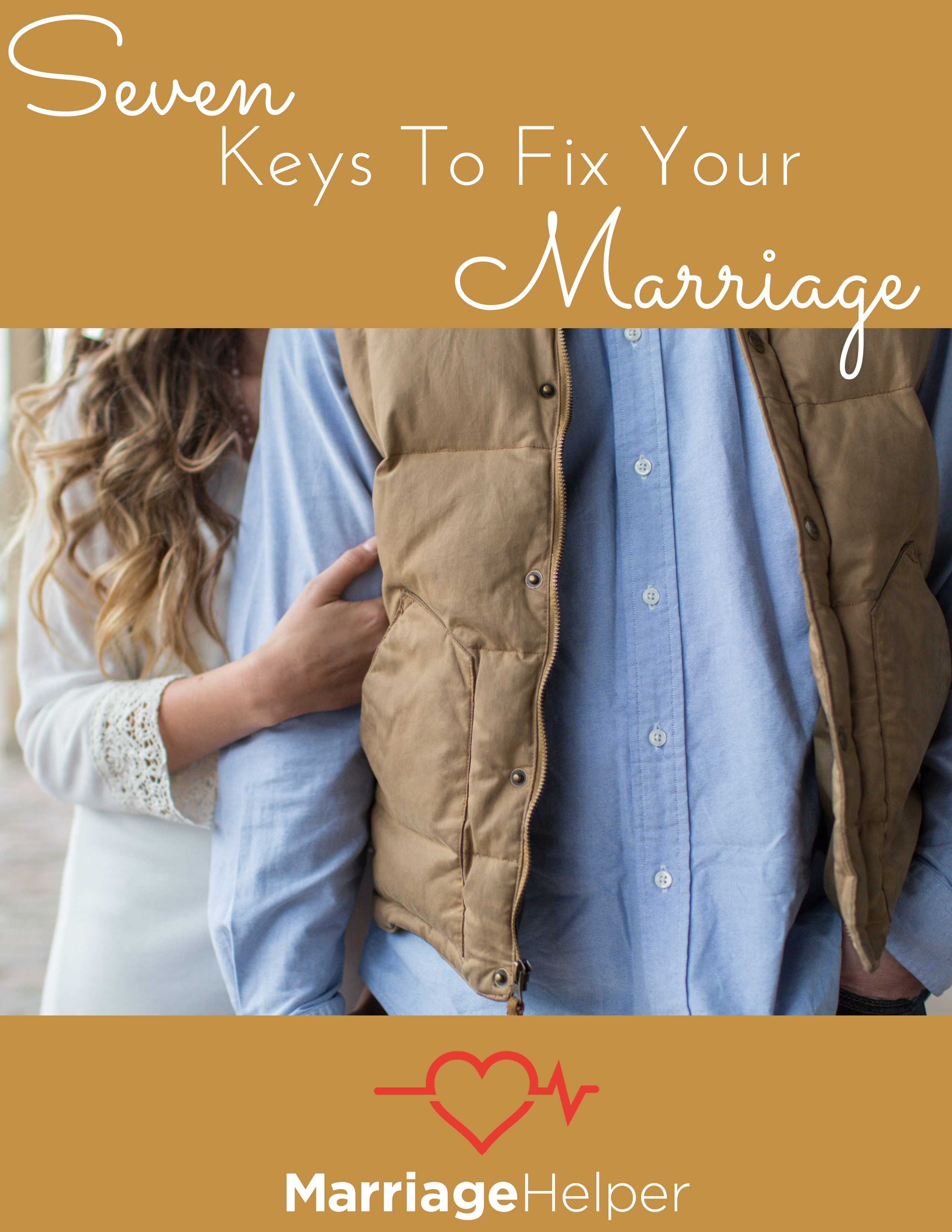 Seven Keys To Fix Your Marriage eBook
